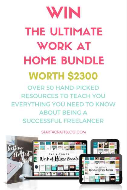 Win The Ultimate Work At Home Bundle! Over $2300 Worth Of Books & Courses - StartACraftBlog
